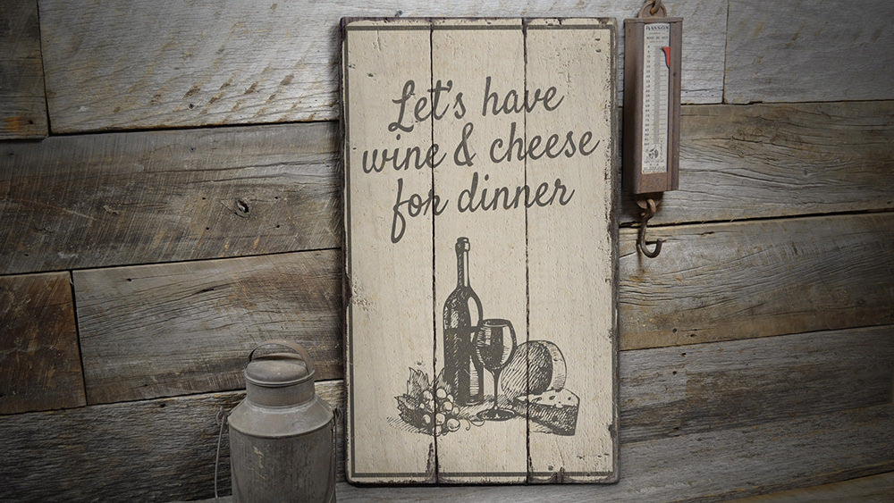 Wine & Cheese Rustic Wood Sign
