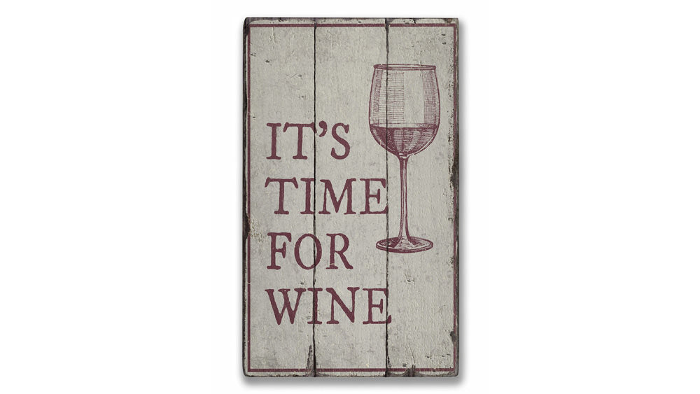 Wine Time Rustic Wood Sign