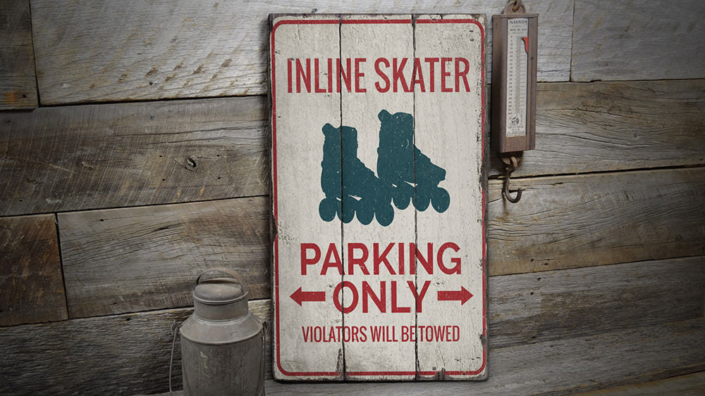 Inline Skater Parking Rustic Wood Sign
