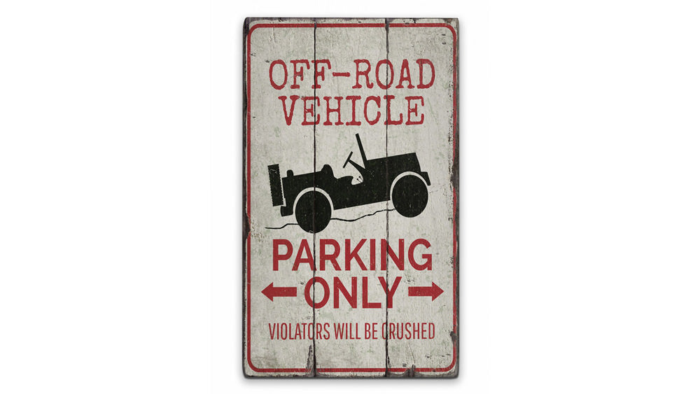 Off Road Vehicle Parking Rustic Wood Sign