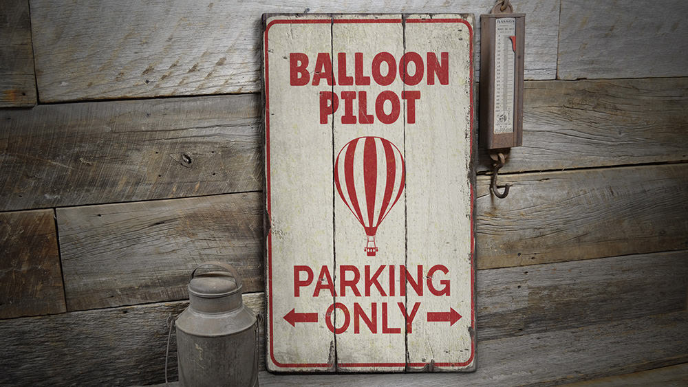 Hot Air Balloon Parking Rustic Wood Sign