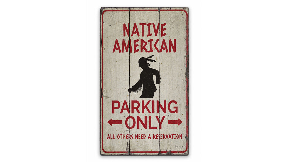 Native American Parking Rustic Wood Sign