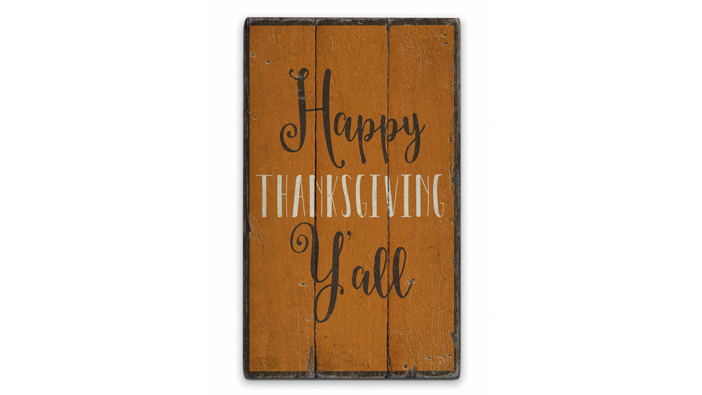 Happy Thanksgiving Yall Rustic Wood Sign