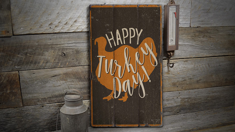 Turkey Day Rustic Wood Sign