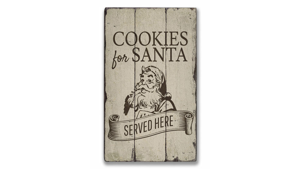 Cookies for Santa Served Here Rustic Wood Sign