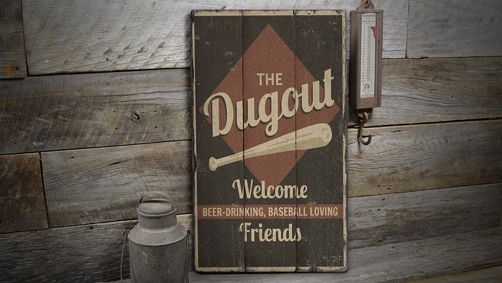Dugout Rustic Wood Sign