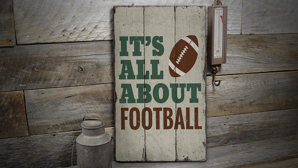 All About Football Vintage Wood Sign