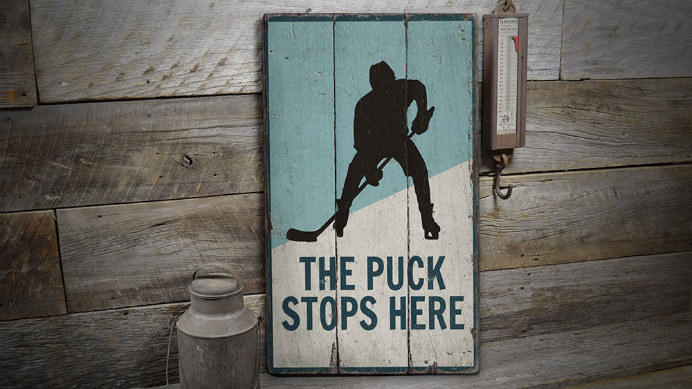 Puck Stops Here Rustic Wood Sign