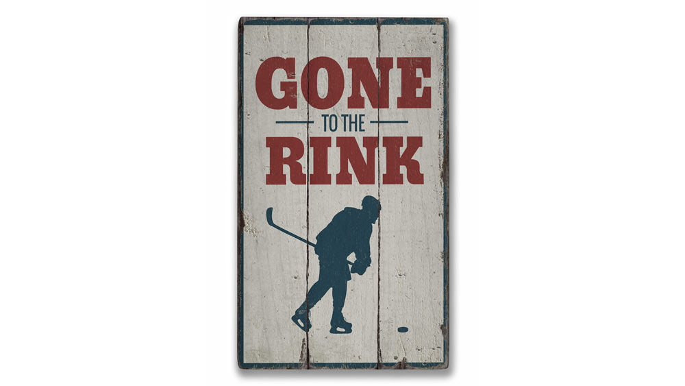 Gone to the Rink Rustic Wood Sign