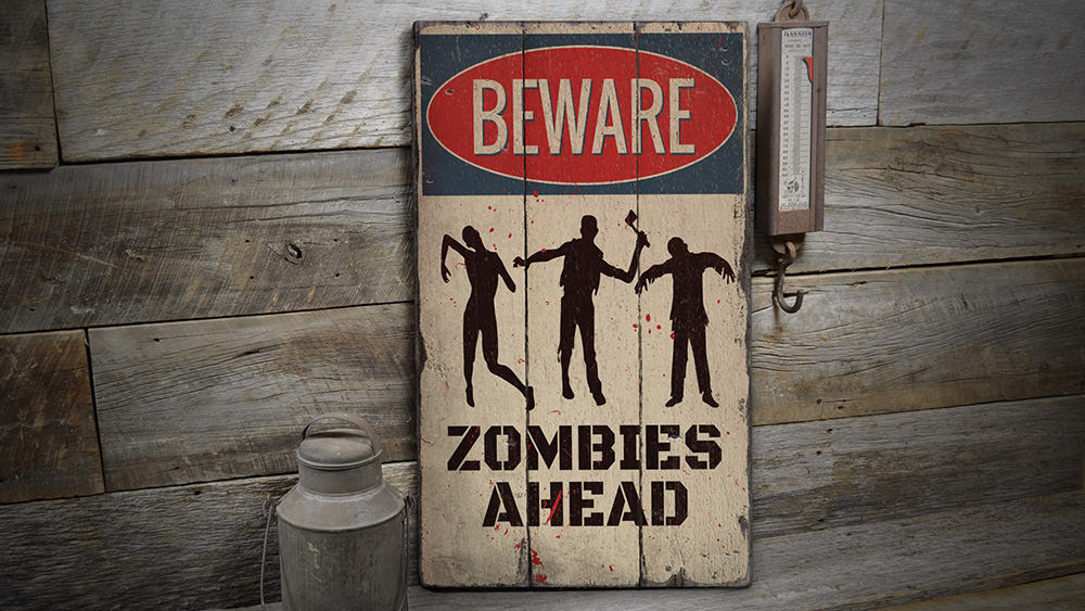 Beware Zombies Rustic Wood Sign