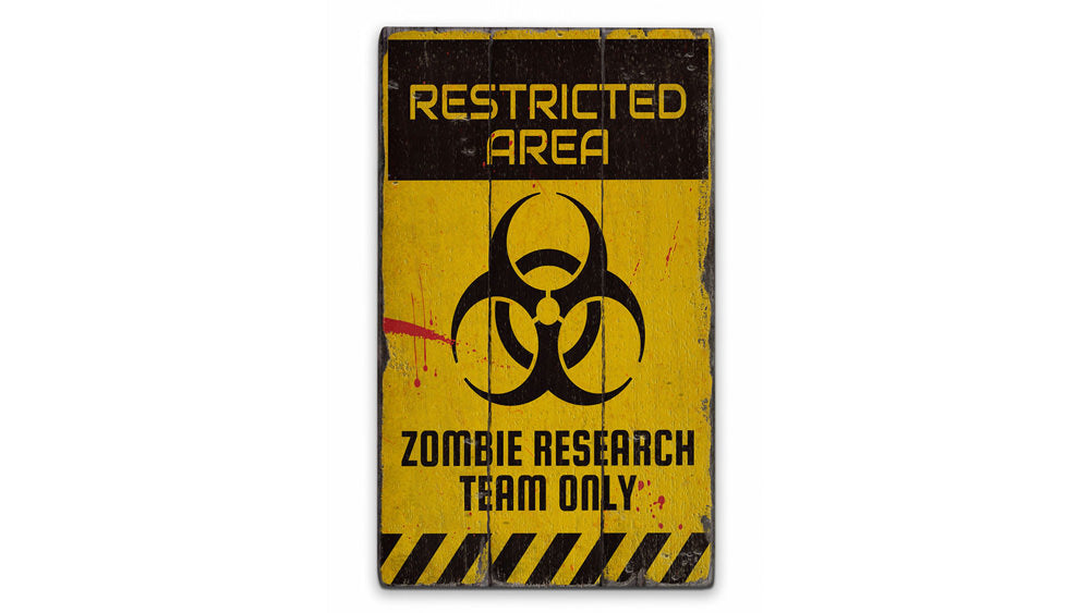 Zombie Restricted Area Rustic Wood Sign