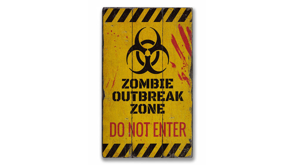 Zombie Do Not Enter Rustic Wood Sign