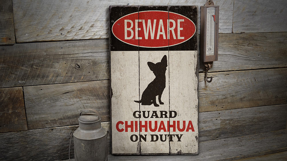 Chihuahua Rustic Wood Sign