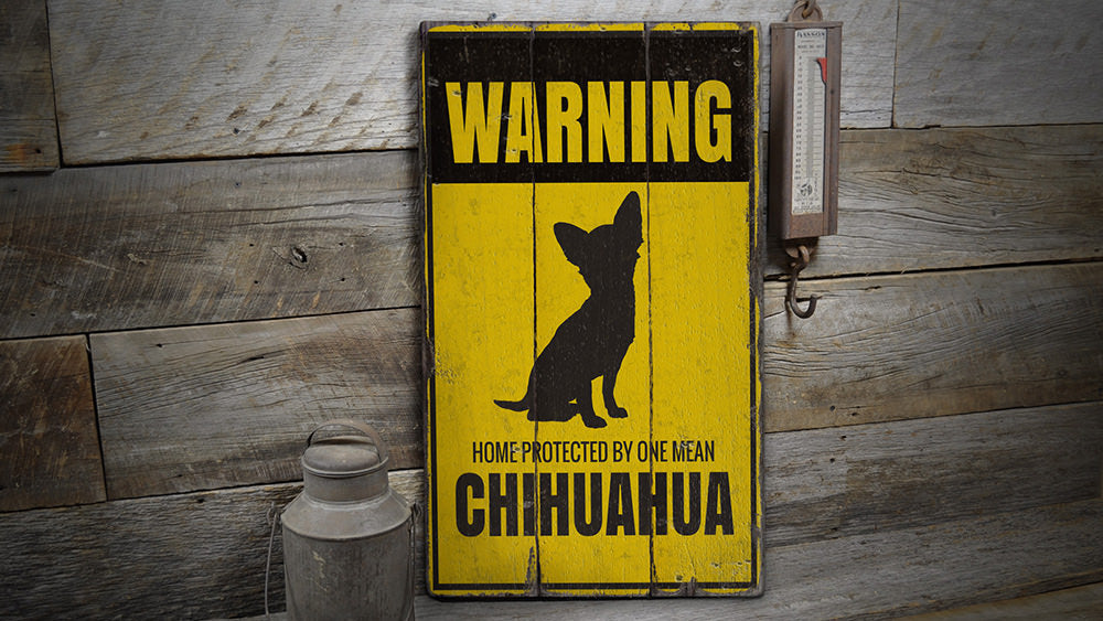 Chihuahua Warning Rustic Wood Sign