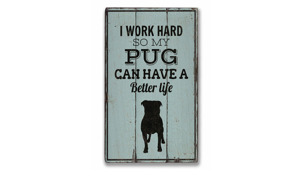 Pug Rustic Wood Sign