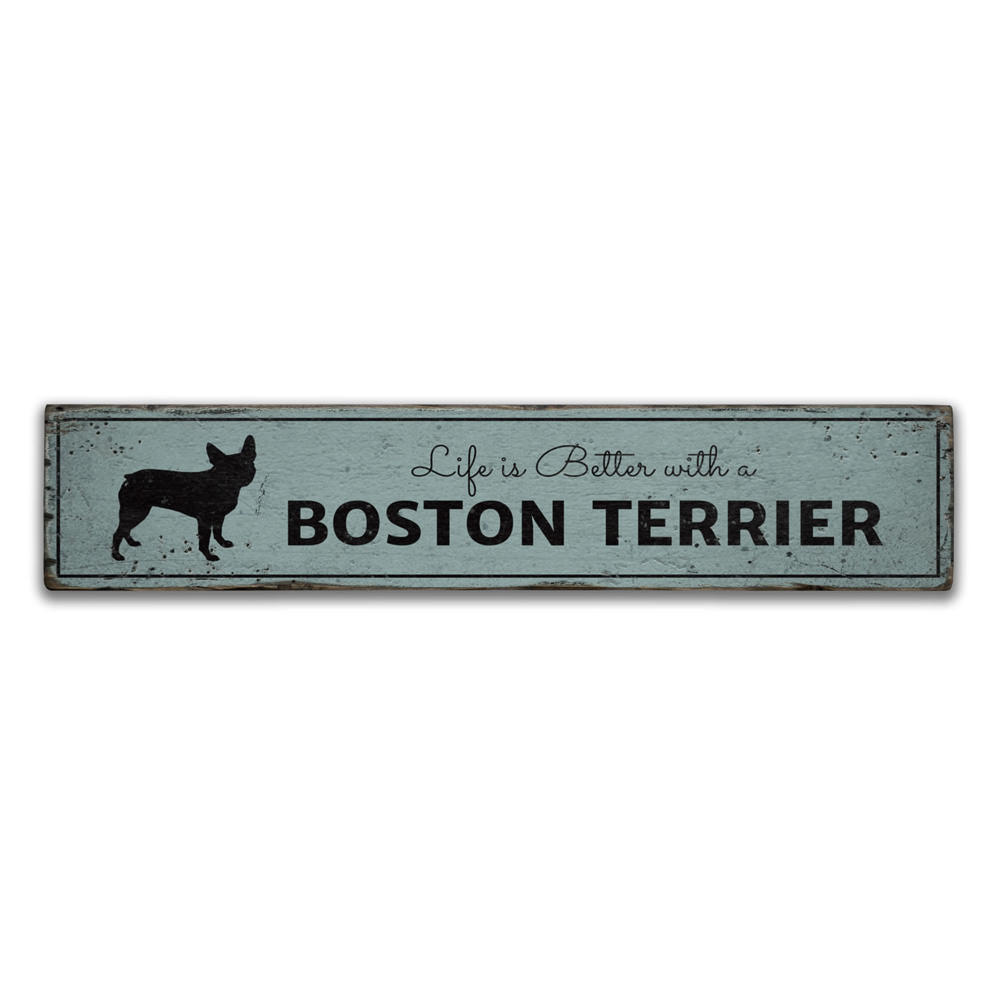 Boston Terrier Life Vintage Wood Sign