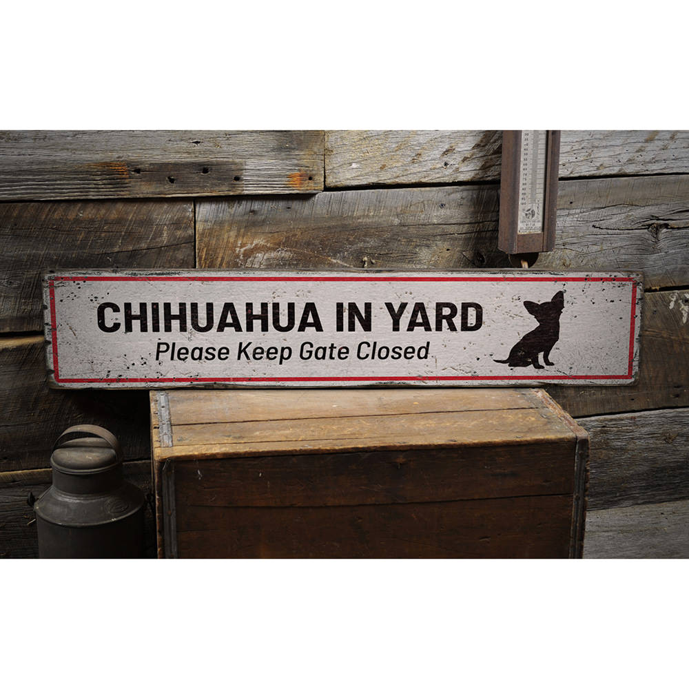 Chihuahua in Yard Vintage Wood Sign