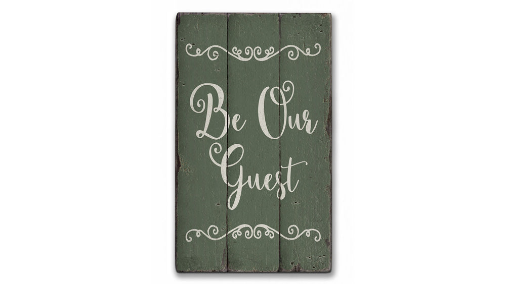 Be Our Guest Rustic Wood Sign
