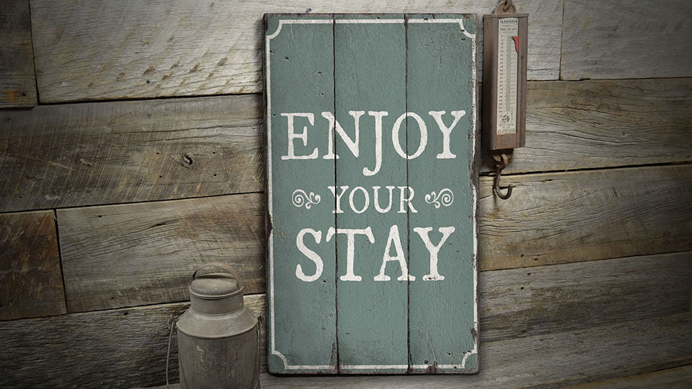 Enjoy Your Stay Rustic Wood Sign