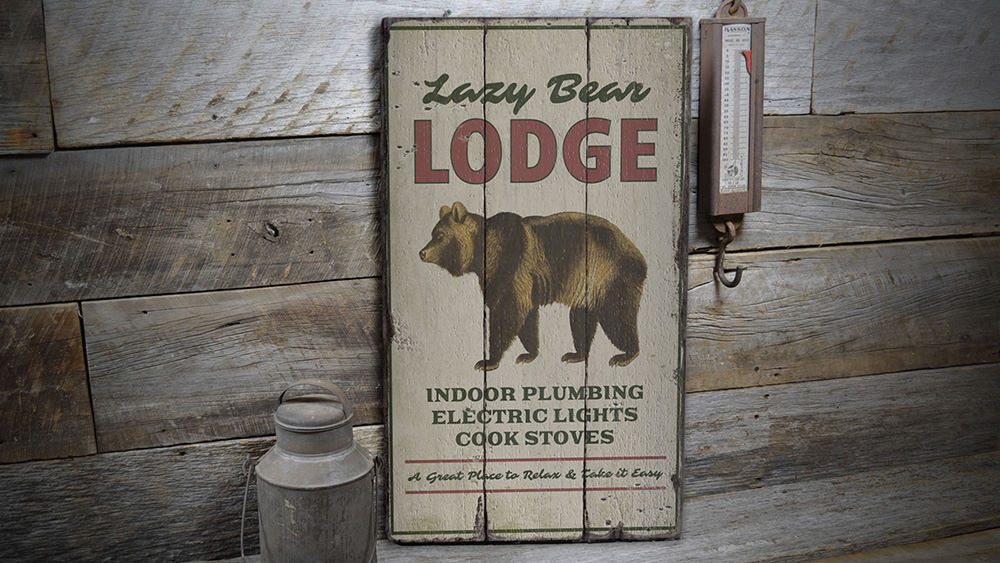 Lazy Bear Lodge Rustic Wood Sign