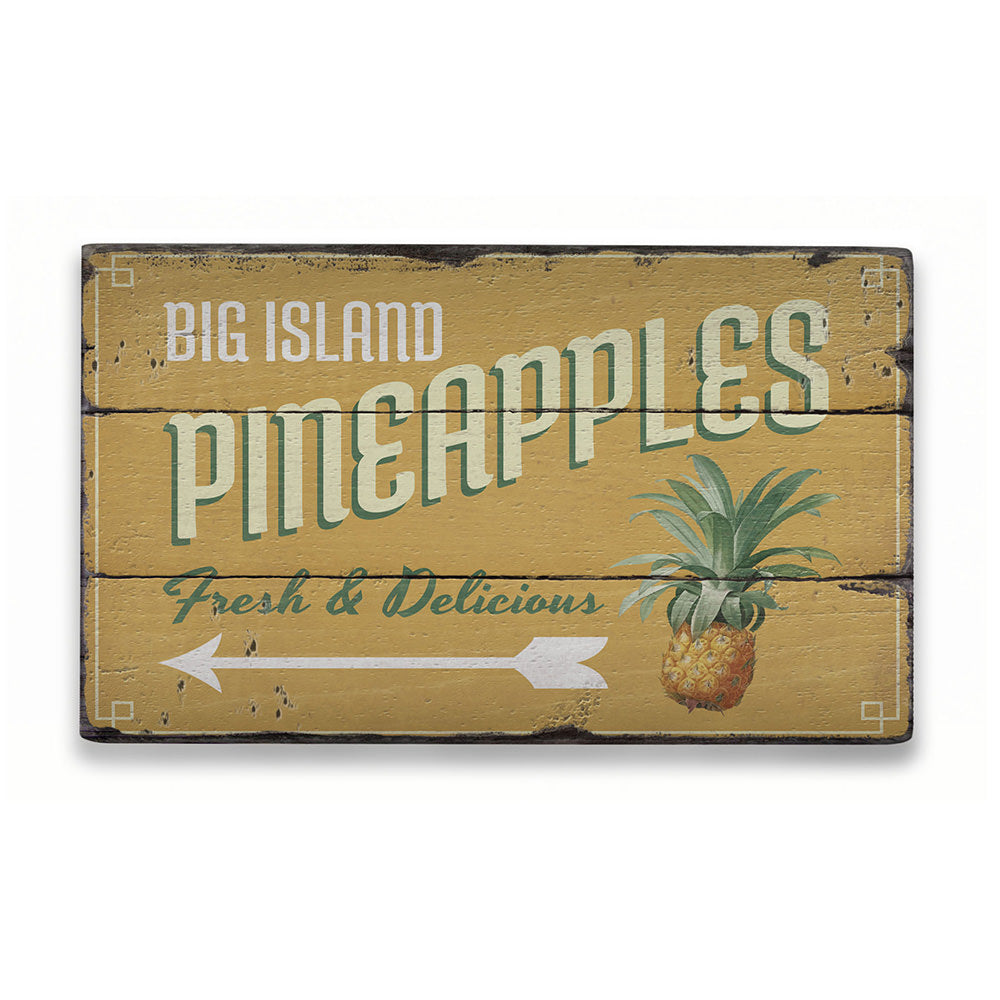 Big Island Pineapples Rustic Wood Sign