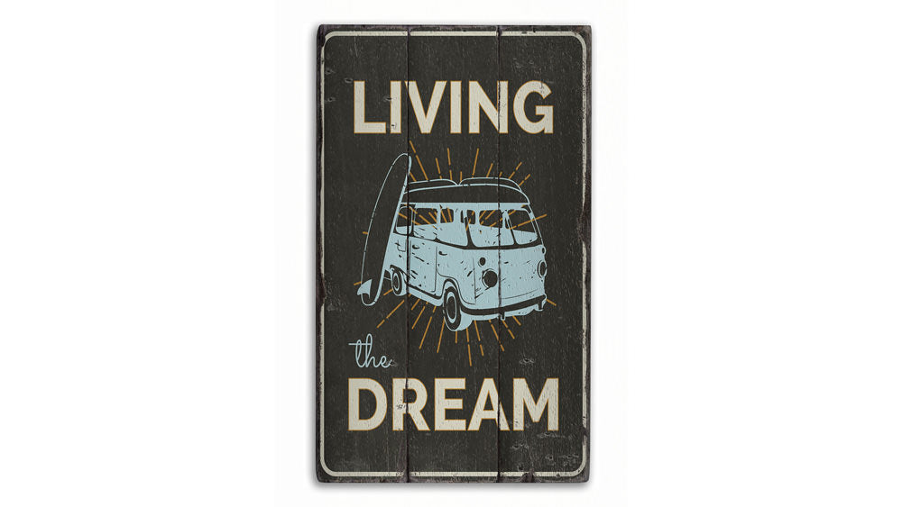 Living the Dream Rustic Wood Sign