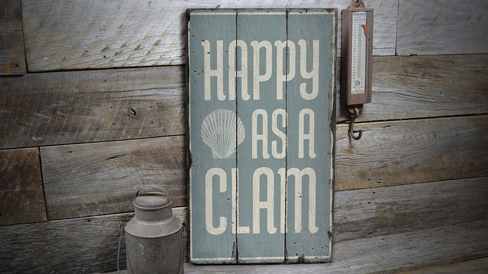 Happy as a Clam Rustic Wood Sign