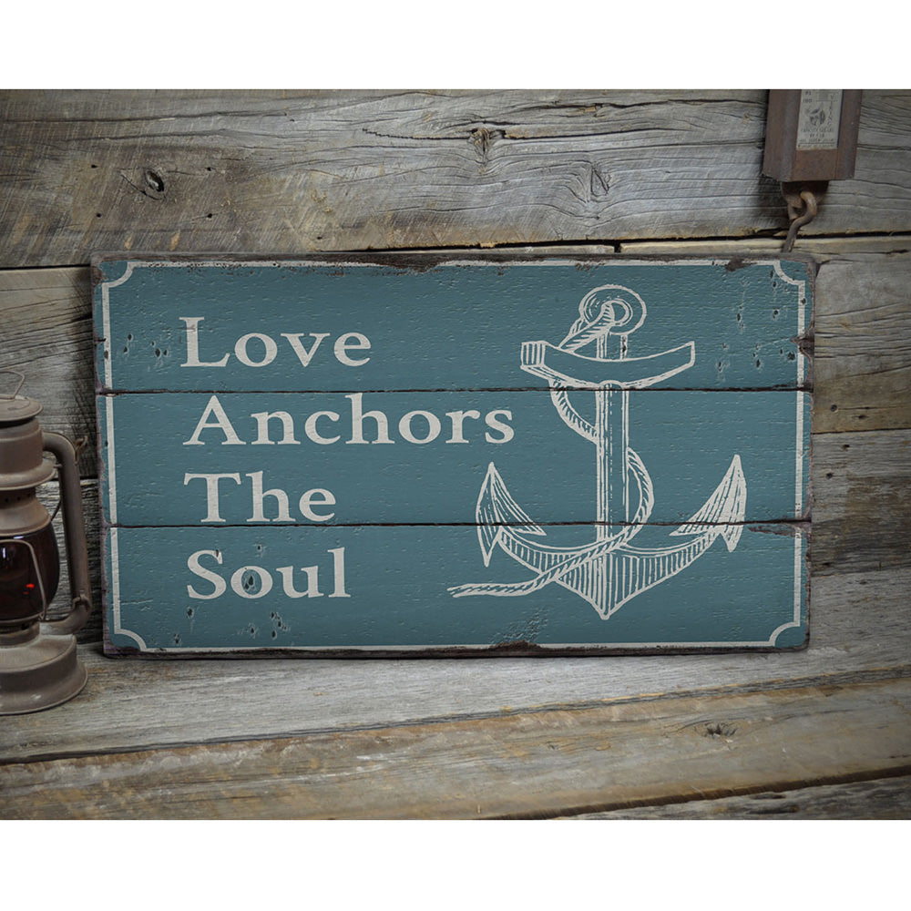 Love Anchors the Soul Rustic Wood Sign