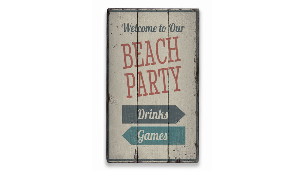 Beach Party Rustic Wood Sign