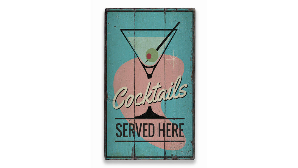 Cocktails Served Here Rustic Wood Sign