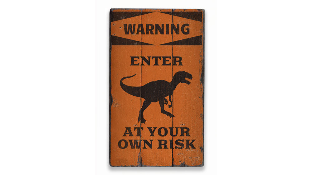 Dinosaur Warning Rustic Wood Sign