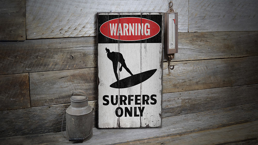 Surfers Only Rustic Wood Sign