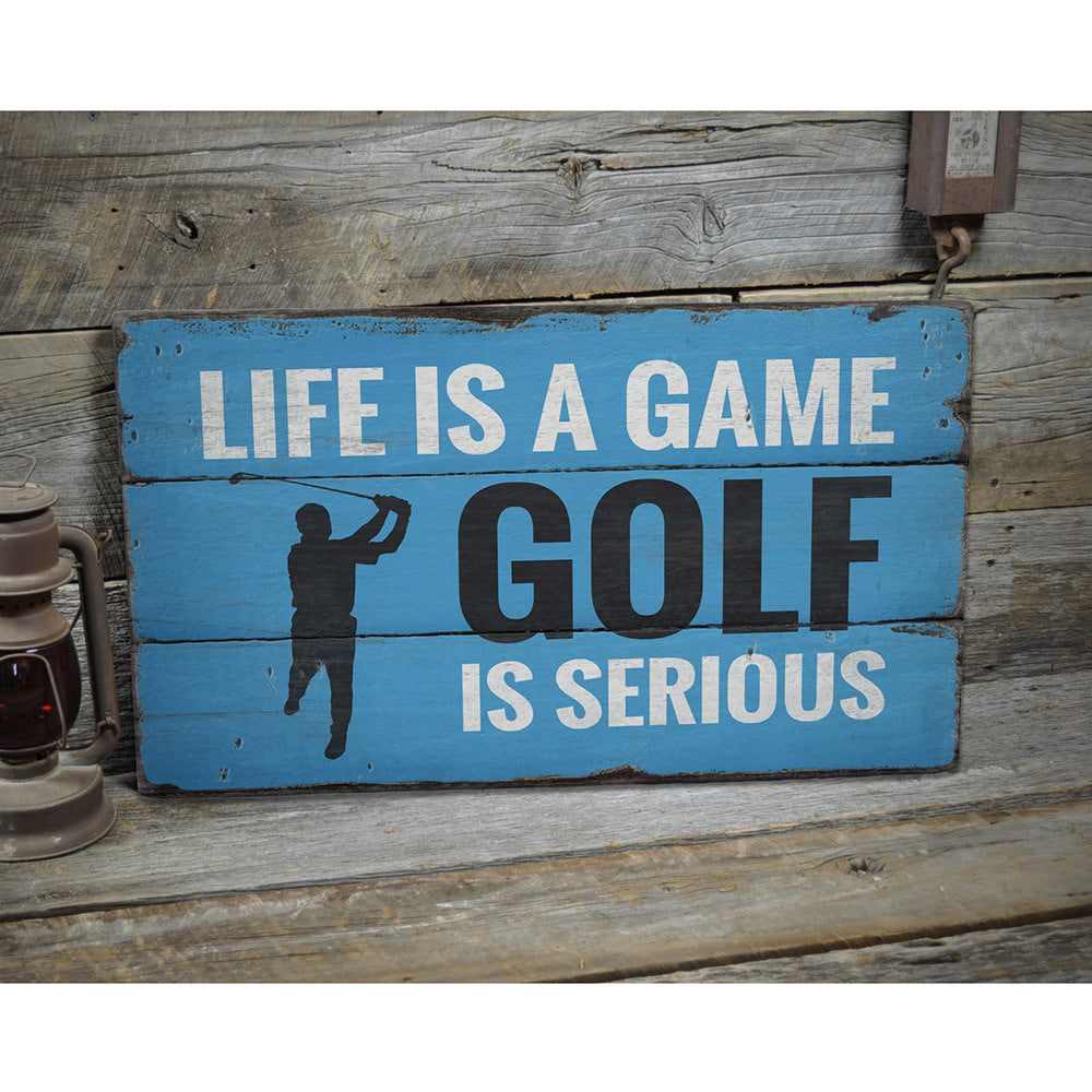 Life is a Game Golf Rustic Wood Sign