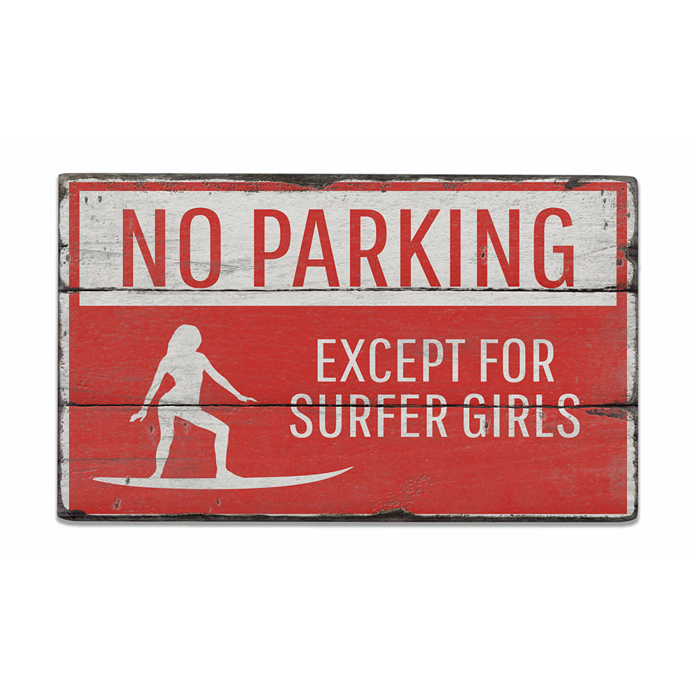 Surfer Girl Parking Only Rustic Wood Sign