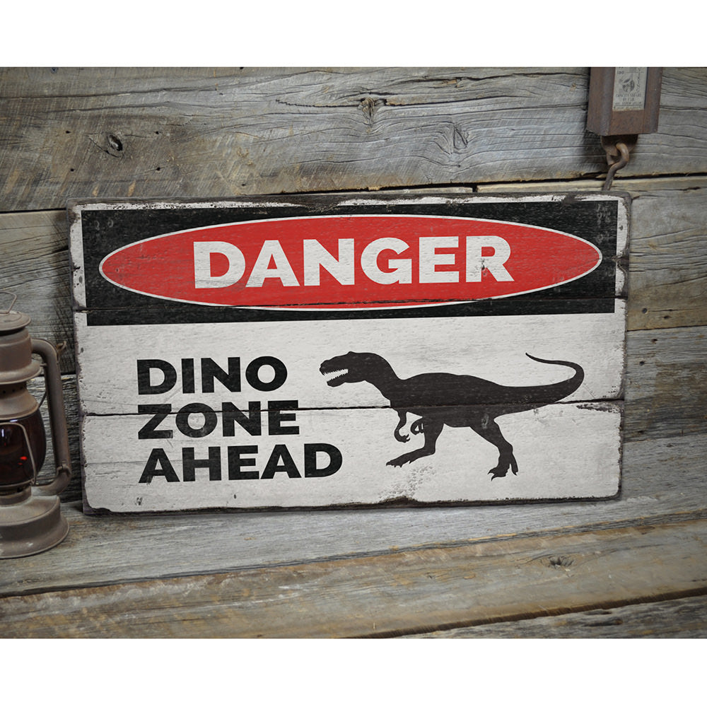 Danger Dino Zone Ahead Rustic Wood Sign