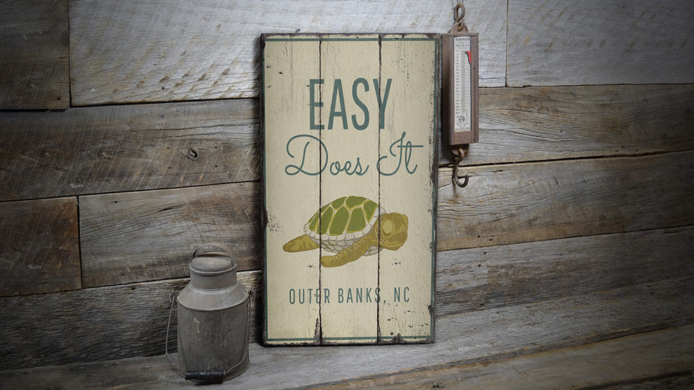 Easy Does It Rustic Wood Sign