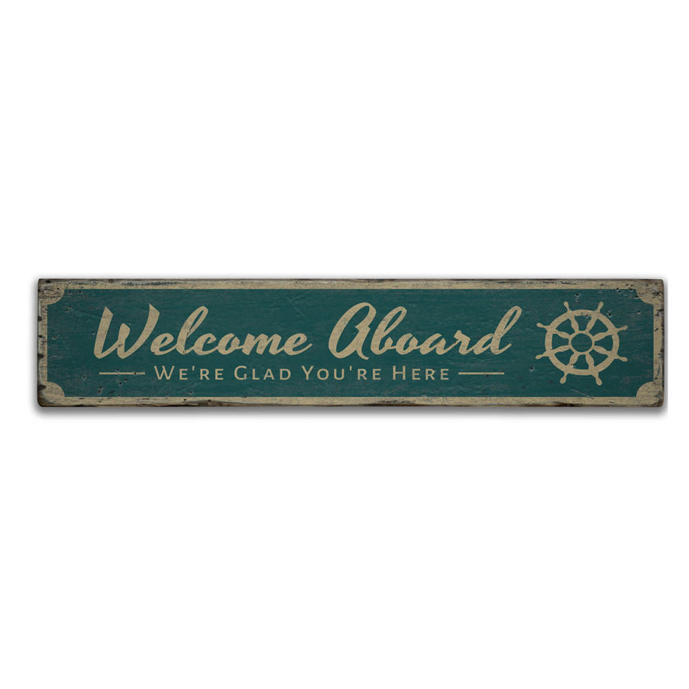 Welcome Aboard Vintage Wood Sign