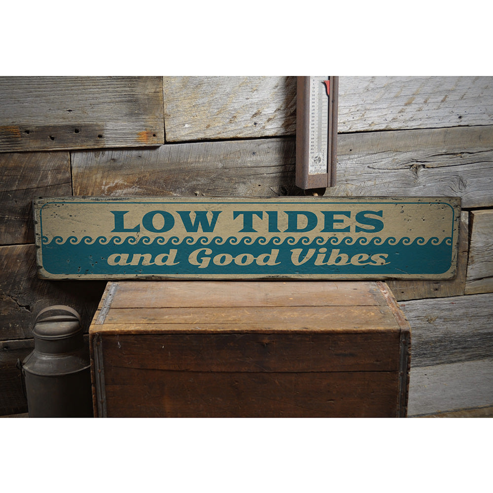 Low Tides and Good Vibes Vintage Wood Sign