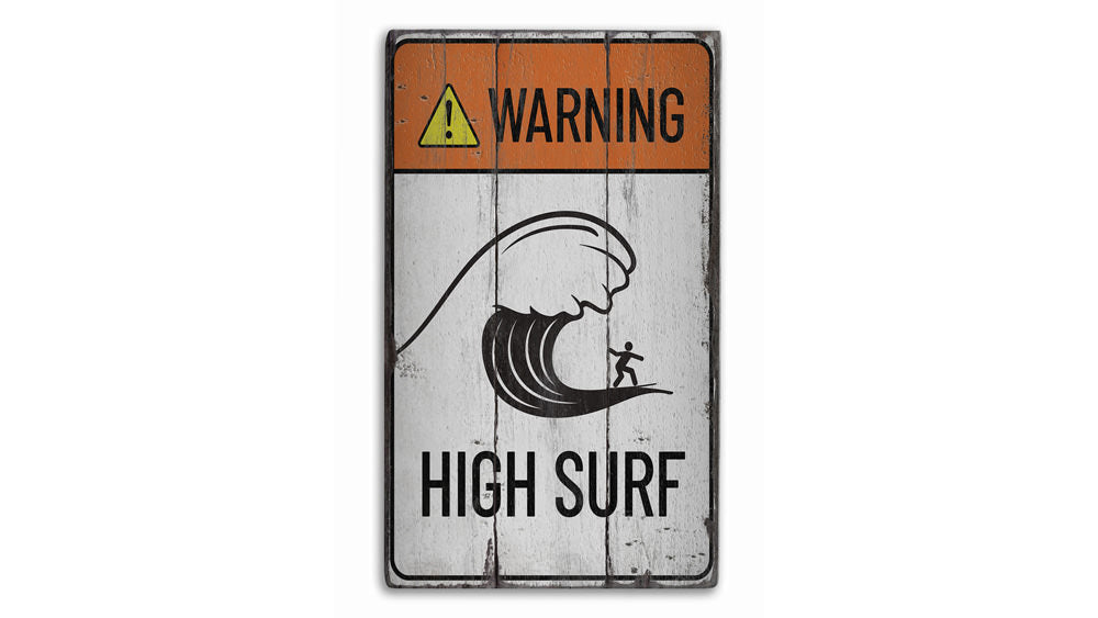 Warning High Surf Rustic Wood Sign