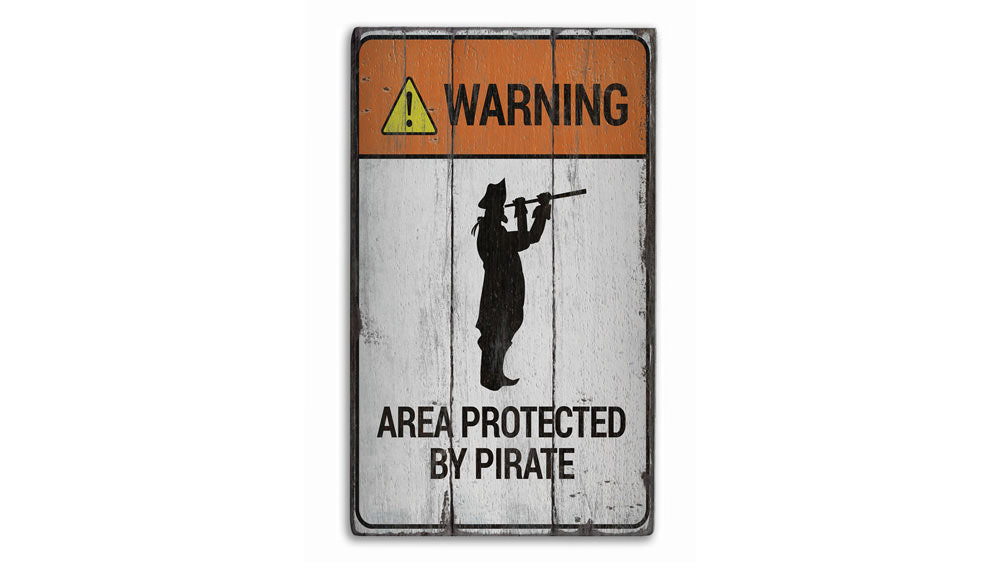 Pirate Warning Rustic Wood Sign