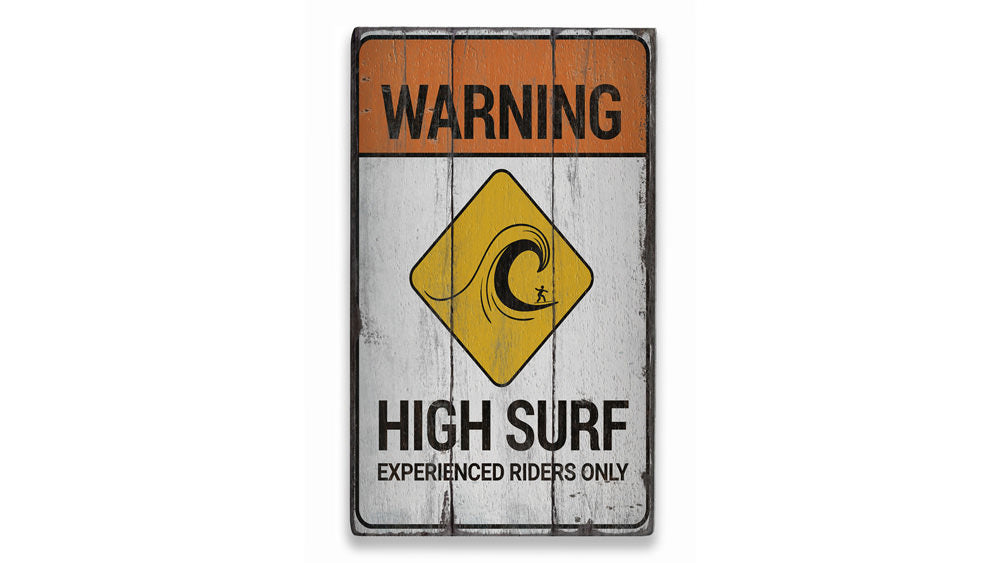 Beach Warning High Surf Rustic Wood Sign