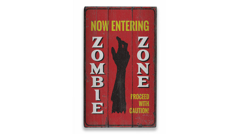 Now Entering Zombie Zone Rustic Wood Sign