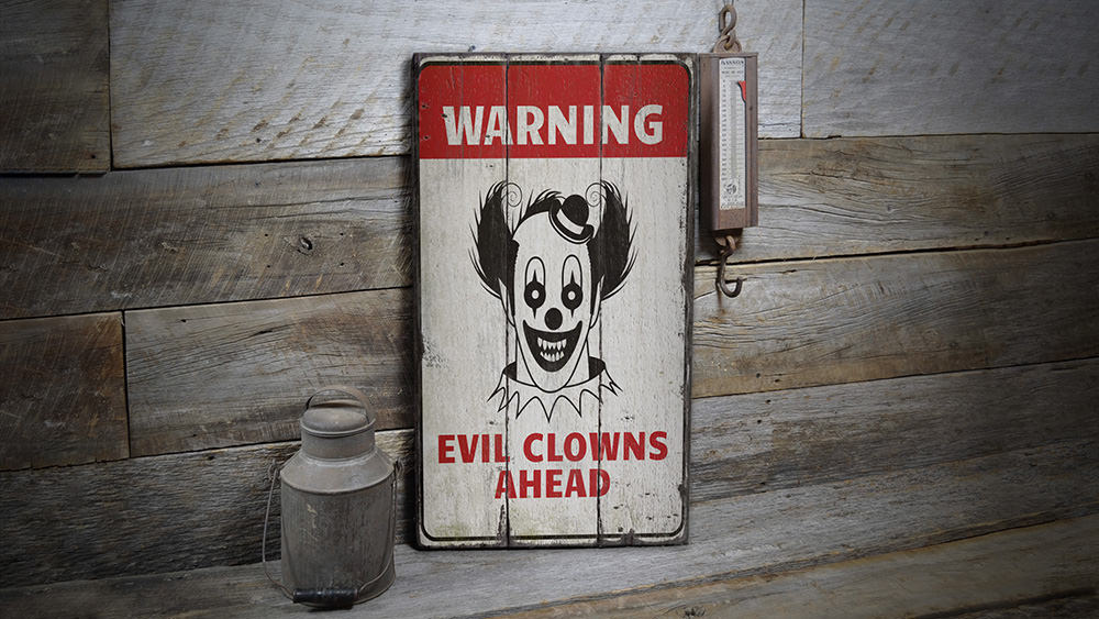 Clown Warning Rustic Wood Sign