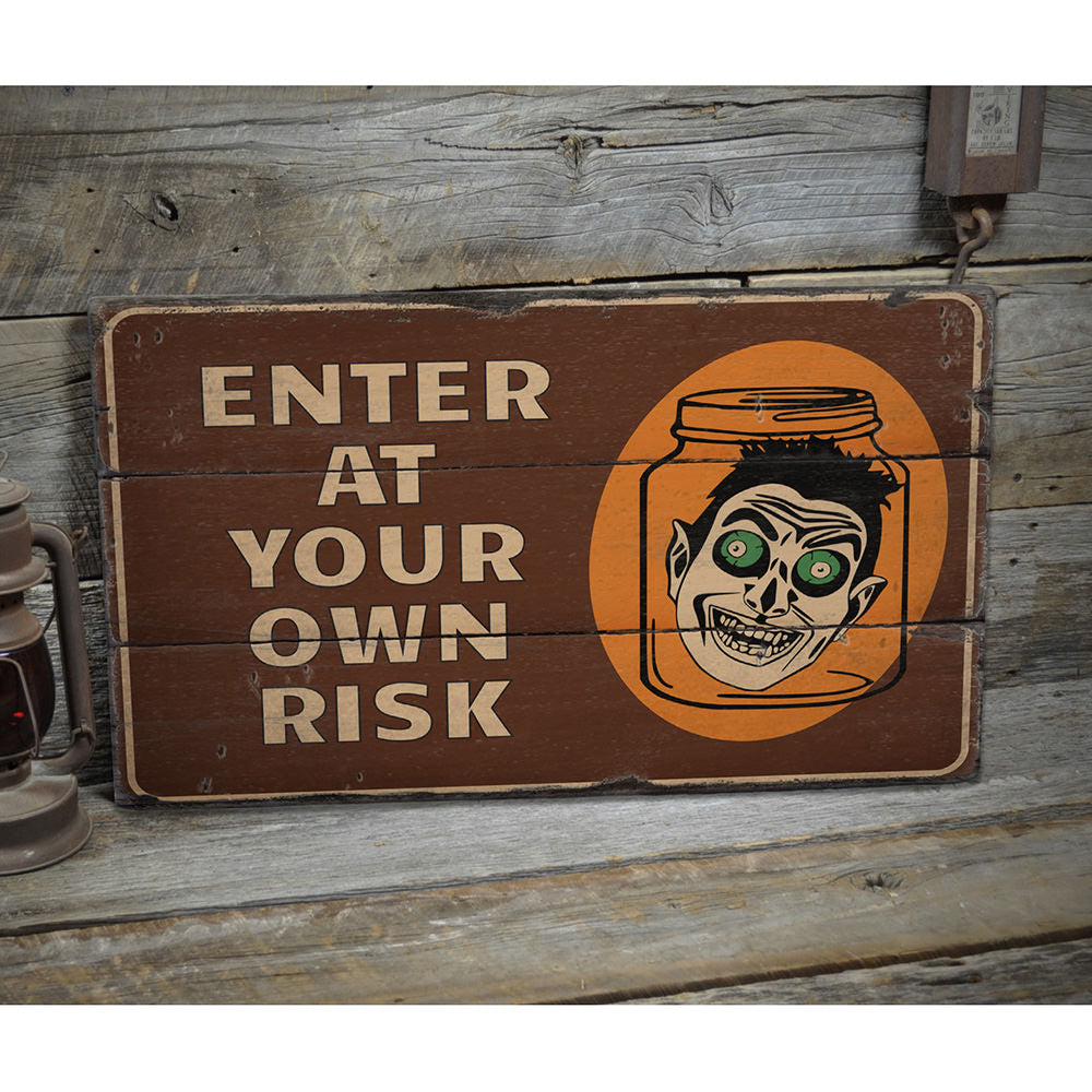 Enter at Your Own Risk Halloween Rustic Wood Sign