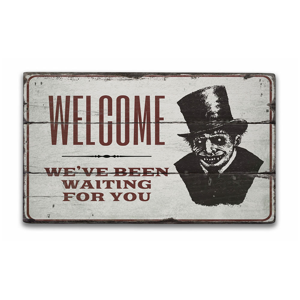 Haunted House Welcome Rustic Wood Sign
