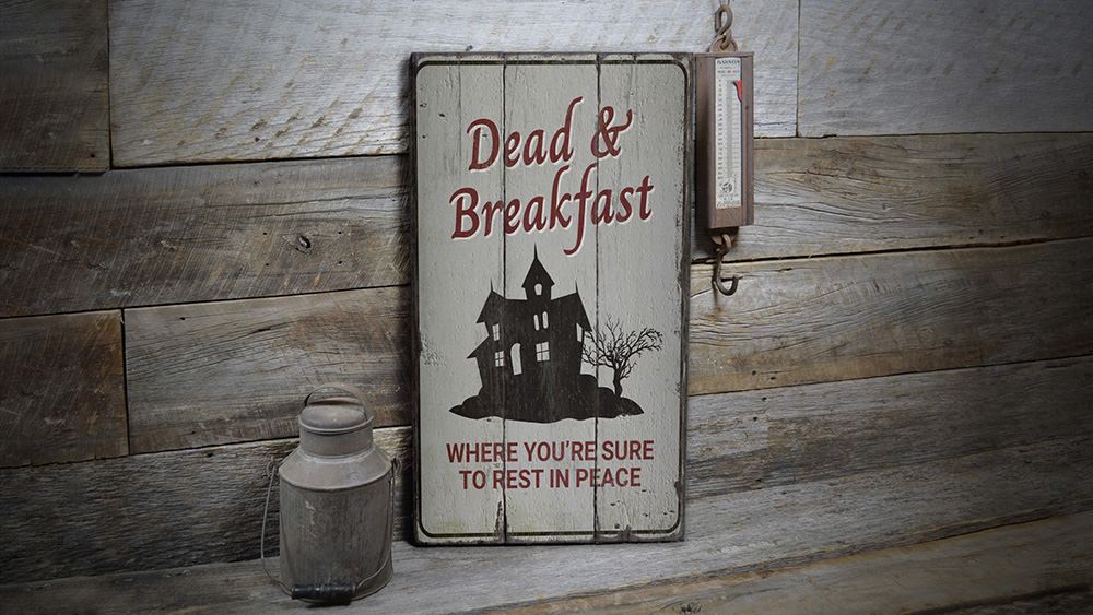 Dead and Breakfast Rustic Wood Sign