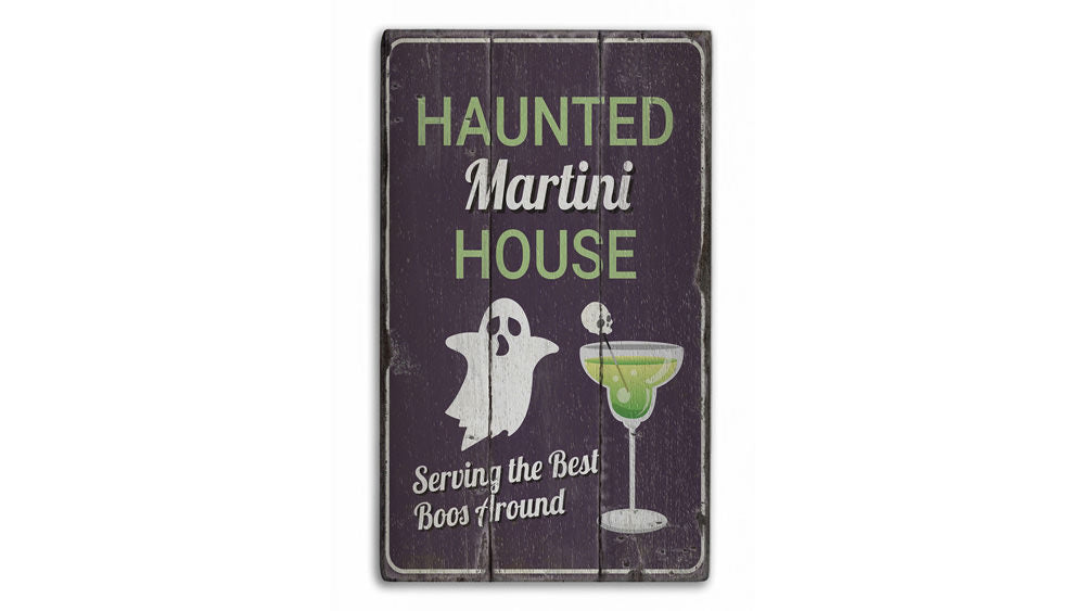 Haunted Martini House Rustic Wood Sign