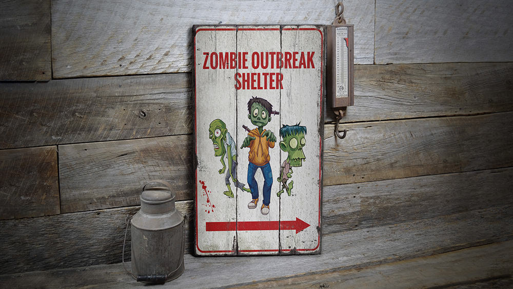 Zombie Outbreak Shelter Rustic Wood Sign