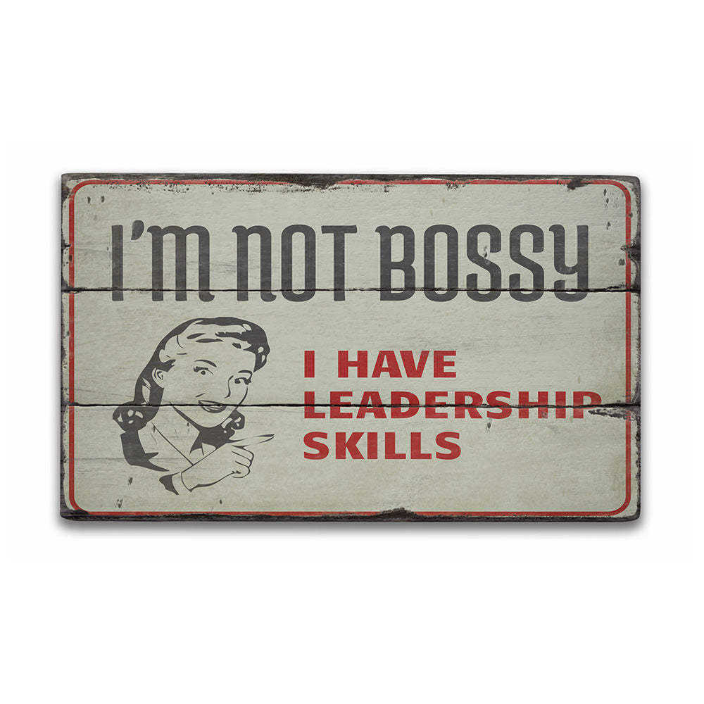 Not Bossy Rustic Wood Sign