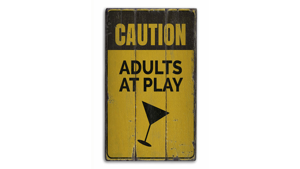 Adults at Play Vintage Wood Sign
